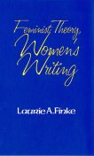 Feminist Theory, Women's Writing, Laurie A. Finke