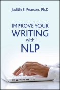Improve Your Writing with NLP, Judith Pearson
