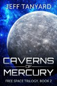 Caverns of Mercury, Jeff Tanyard