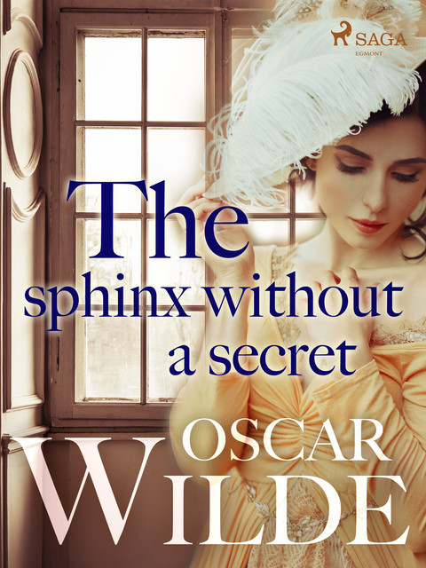 The Sphinx Without a Secret, Oscar Wilde