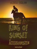 King of Sunset : återkomsten, Ulrika Ekblom