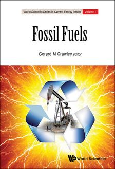Fossil Fuels, Gerard M Crawley