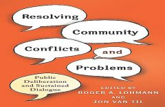 Resolving Community Conflicts and Problems, Edited by Roger A. Lohmann, Jon Van Til