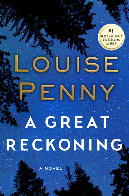 A Great Reckoning: A Novel, Penny Louise