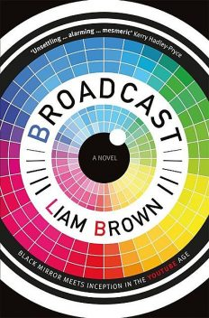 Broadcast, Liam Brown
