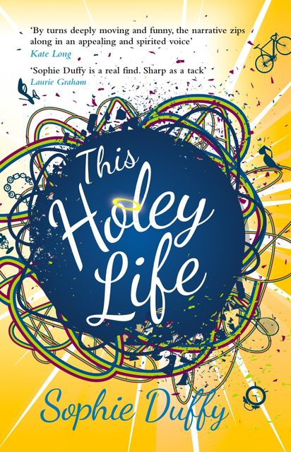 This Holey Life, Sophie Duffy
