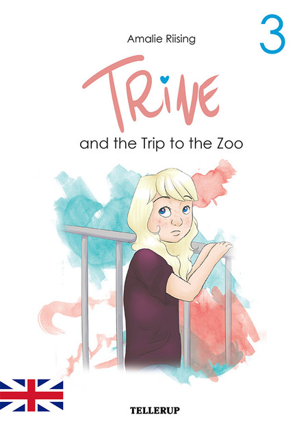 Trine #3: Trine and the Trip to the Zoo, Amalie Riising