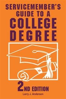 Servicemember's Guide to a College Degree, Larry Anderson