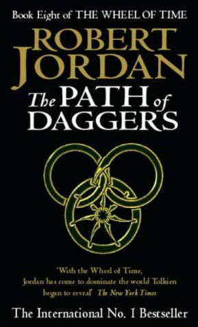 The Wheel of Time. Book 8. The Path of Daggers, Robert Jordan