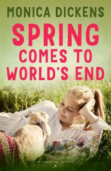 Spring Comes to World's End, Monica Dickens