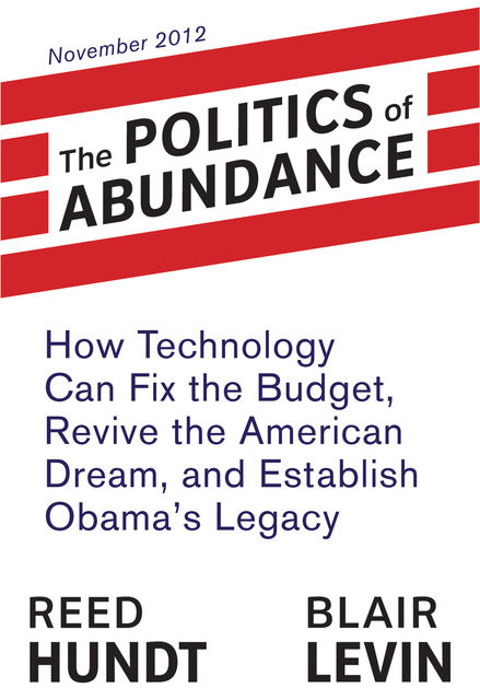 The Politics of Abundance, Blair Levin, Reed Hundt