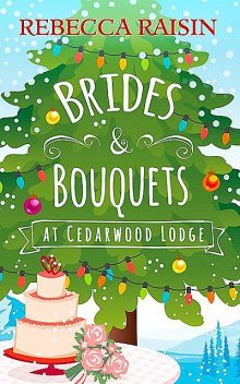 Brides and Bouquets At Cedarwood Lodge, Rebecca Raisin