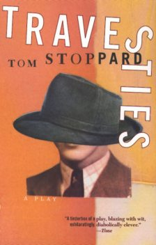 Travesties, Tom Stoppard
