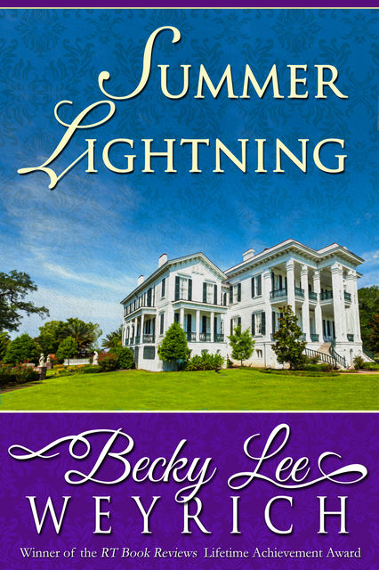 Summer Lightning, Becky Lee Weyrich