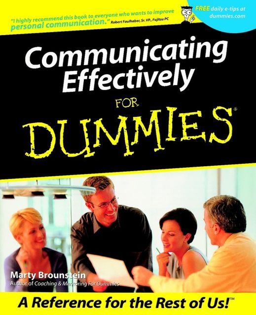 Communicating Effectively for Dummies, Marty Brounstein