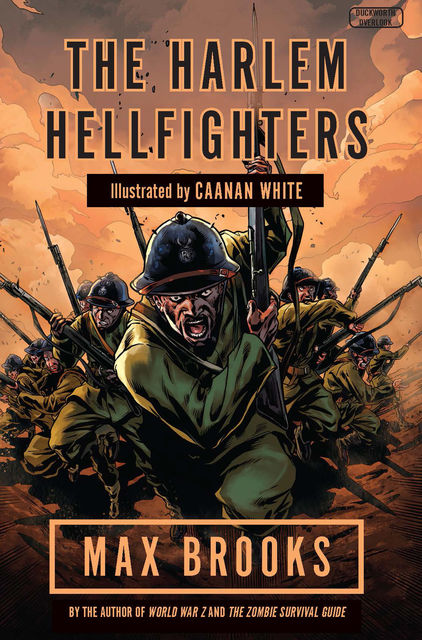 Harlem Hellfighters, Max Brooks