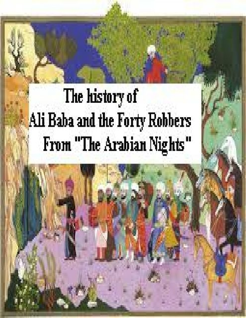 """The History of Ali Baba and the Forty Robbers from """"The Arabian Nights"""", GrandBlue"""
