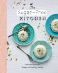 The Sugar-Free Kitchen, Love Food Editors
