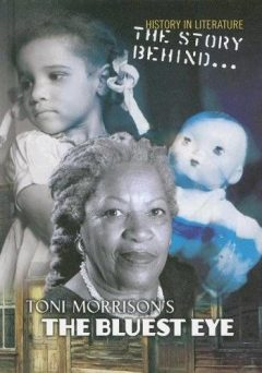 The Bluest Eye, Toni Morrison