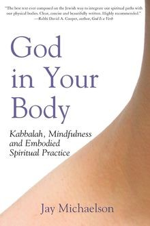 God in Your Body, Jay Michaelson
