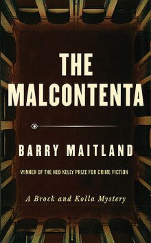 The Malcontenta, Barry Maitland