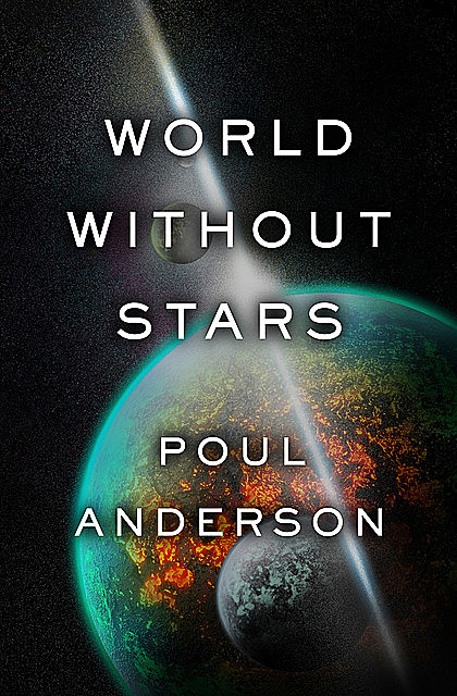 World Without Stars, Poul Anderson