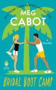Bridal Boot Camp, Meg Cabot