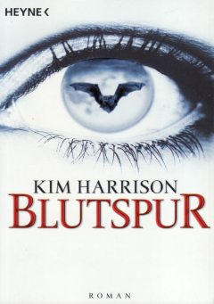 Band 1 – Blutspur, Kim Harrison