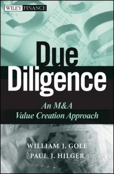 Due Diligence, Paul J.Hilger, William J.Gole
