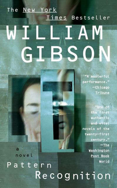 Pattern Recognition, William Gibson