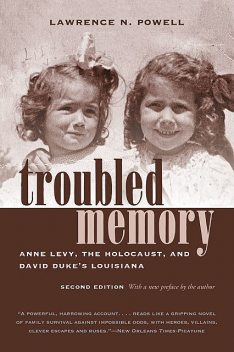 Troubled Memory, Lawrence Powell
