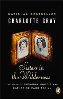 Sisters In The Wilderness, Charlotte Gray