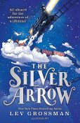 The Silver Arrow, Lev Grossman