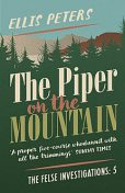 The Piper On The Mountain, Ellis Peters