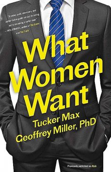 Mate: Become the Man Women Want, Max, Tucker, Miller, Geoffrey