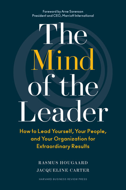 The Mind of the Leader, Jacqueline Carter, Rasmus Hougaard