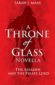 The Assassin and the Pirate Lord, Sarah J.Maas