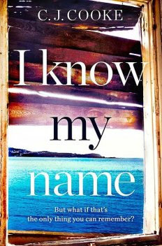 I Know My Name, C.J. Cooke