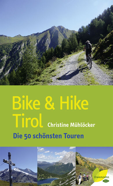 Bike & Hike Tirol, Christine Mühlöcker