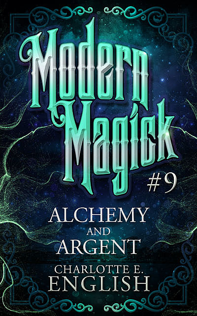 Alchemy and Argent, Charlotte E.English