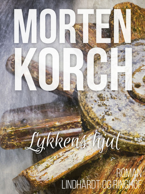 Lykkens hjul, Morten Korch