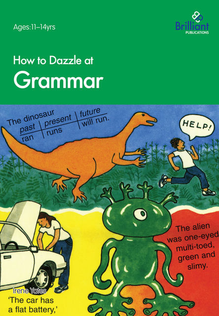 How to Dazzle at Grammar, Irene Yates