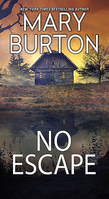 No Escape, Mary Burton