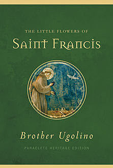 The Little Flowers of Saint Francis, Brother Ugolino Boniscambi