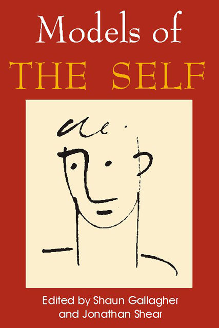 Models of the Self, Shaun Gallagher