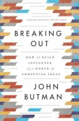 Breaking Out, John Butman