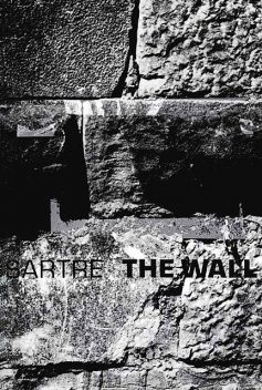The Wall: (Intimacy) and Other Stories (New Directions Paperbook), Jean-Paul Sartre