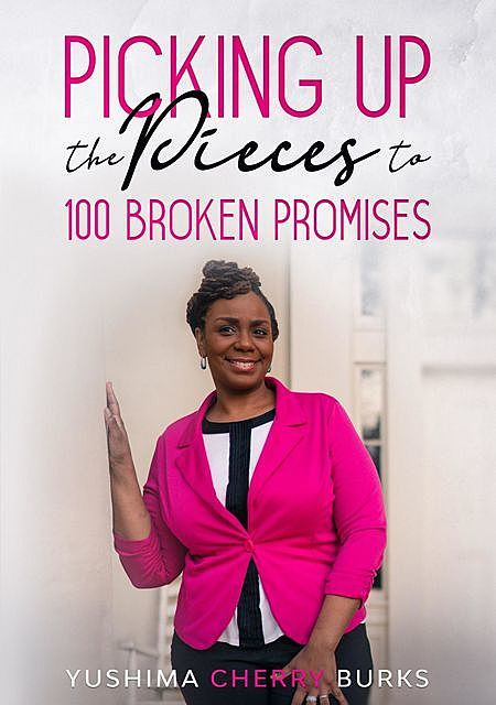 Picking up the Pieces to 100 Broken Promises, Yushima Cherry Burks