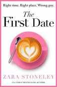 The First Date, Zara Stoneley