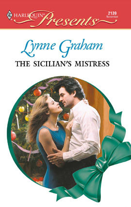 The Sicilian's Mistress, Lynne Graham
